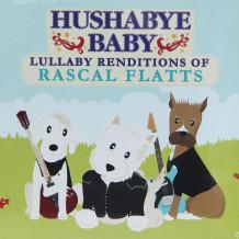 Hushabye Baby: Rascal Flatts