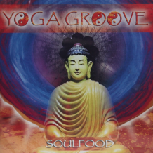 Yoga Groove: Soul Food