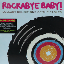 Rockabye Baby: The Eagles