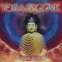 Yoga Groove: Soul Food